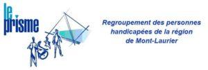 Le Prisme - regroupement des personnes handicapées de la région de Mont-Laurier