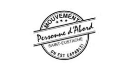 Mouvement personne d'abord de Saint-Eustache - On est capable!